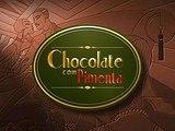 CHOCOLATE COM PIMENTA - (Cap. 09)