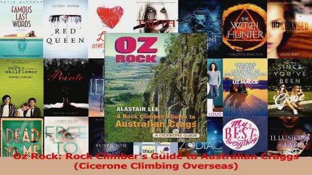 Read  Oz Rock Rock Climbers Guide to Australian Craggs Cicerone Climbing Overseas Ebook Free
