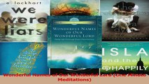 Download  Wonderful Names of Our Wonderful Lord One Minute Meditations PDF Free
