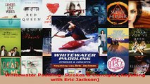 Download  Whitewater Paddling Strokes  Concepts Kayaking with Eric Jackson Ebook Online