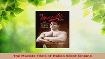 PDF Download  The Maciste Films of Italian Silent Cinema Read Full Ebook