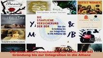 Lesen  Die staatliche Versicherung der DDR Von der Gründung bis zur Integration in die Allianz Ebook Online