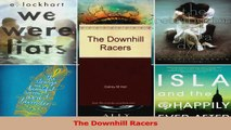 Read  The Downhill Racers Ebook Free