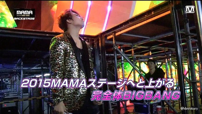 BIG BANG at MAMA 2015 (backstage) Mnet Japan's cut 15/12/25
