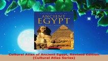 PDF Download  Cultural Atlas of Ancient Egypt Revised Edition Cultural Atlas Series Download Full Ebook