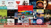 Read  Frommers Paris and Disneyland Resort Paris With Your Family From Captivating Culture to PDF Free
