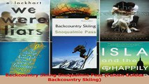 Read  Backcountry Skiing Snoqualmie Pass Falcon Guides Backcountry Skiing Ebook Free