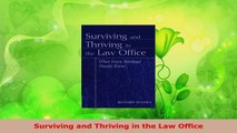 Read  Surviving and Thriving in the Law Office PDF Online