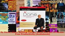 PDF Download  By David Allen Getting Things Done The Art Of StressFree Productivity Audiobook Download Full Ebook