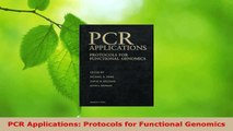 Read  PCR Applications Protocols for Functional Genomics Ebook Free