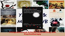 PDF Download  Integrative and Eclectic Counselling and Psychotherapy PDF Full Ebook