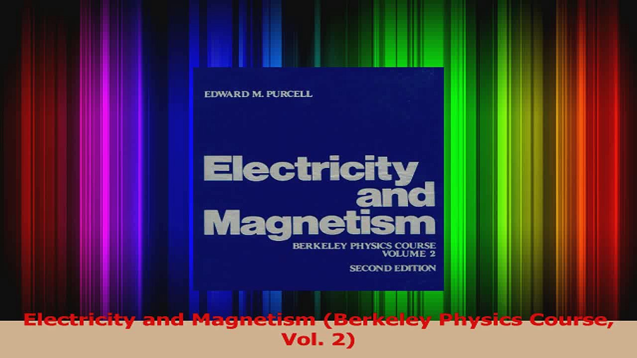 Electricity and Magnetism Vol II