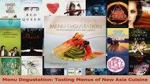 PDF Download  Menu Degustation Tasting Menus of New Asia Cuisine Download Full Ebook