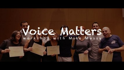Mike Massy - Voice Matters - Workshop with Mike Massy