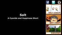 Salt Cyanide & Happiness Shorts