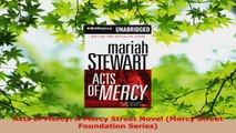 Read  Acts of Mercy A Mercy Street Novel Mercy Street Foundation Series Ebook Free