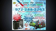 Service Experts Heating And Air Conditioning - Call Xtreme Air Services Today! – 972-288-2263