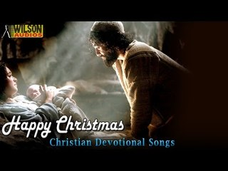Christmas Songs | Christian Devotional Songs | Happy Christmas