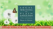 Read  Legal Writing in Plain English A Text with Exercises Chicago Guides to Writing Editing Ebook Free