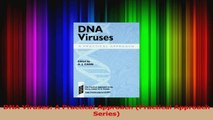 Read  DNA Viruses A Practical Approach Practical Approach Series Ebook Free