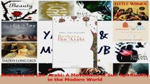 PDF Download  Beshara and Ibn Arabi A Movement of Sufi Spirituality in the Modern World Read Online