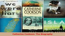 PDF Download  Catherine Cookson The Biography PDF Online