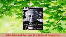 Read  John Cardinal Krol and the Cultural Revolution EBooks Online