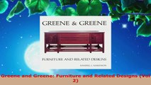 Read  Greene and Greene Furniture and Related Designs Vol 2 Ebook Online
