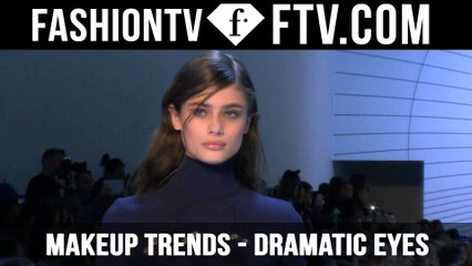 Makeup Trends F/W 2015/16 Dramatic Eyes | FTV.com