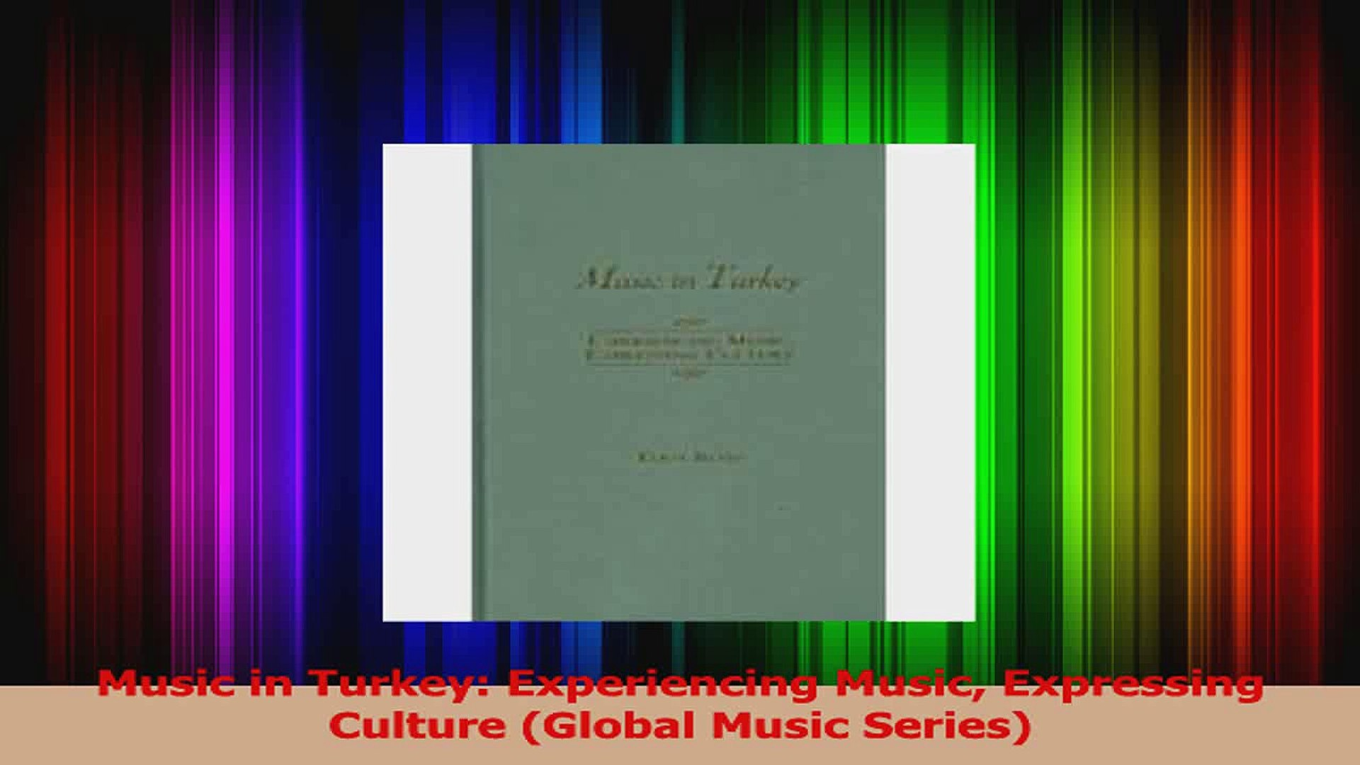 PDF Download  Music in Turkey Experiencing Music Expressing Culture Global Music Series Read Full Eb