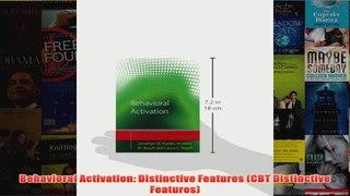 Behavioral Activation Distinctive Features CBT Distinctive Features