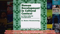 Human Development in Cultural Context A Third World Perspective Cross Cultural Research