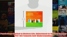 Psychology Applied to Modern Life Adjustment in the 21st Century PSY 103 Towards