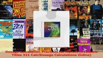 Dosage Calculation Practices for Nurses Available Titles 321 CalcDosage Calculations Read Online