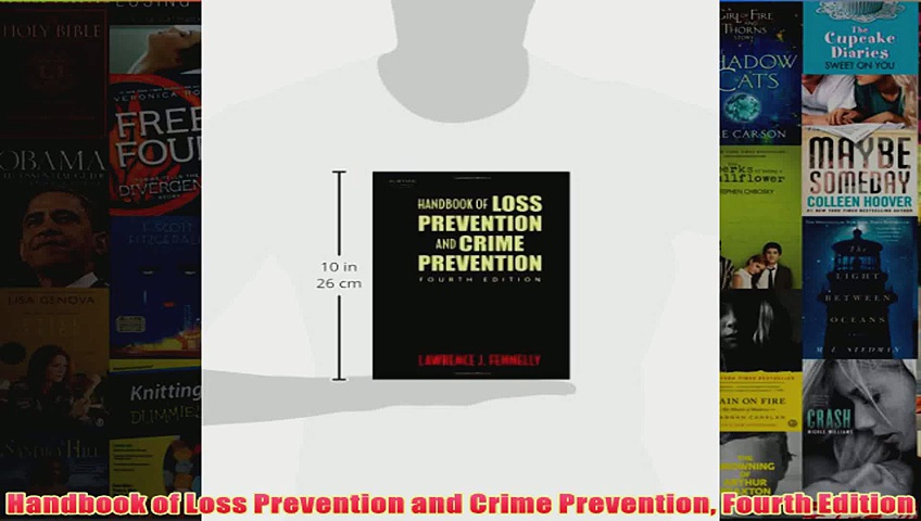 Handbook of Loss Prevention and Crime Prevention Fourth Edition