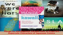 PDF Download  Manga for the Beginner Kawaii How to Draw the Supercute Characters of Japanese Comics PDF Full Ebook