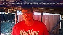 End Times News Testimony of Salvation (Marcus Nelson)
