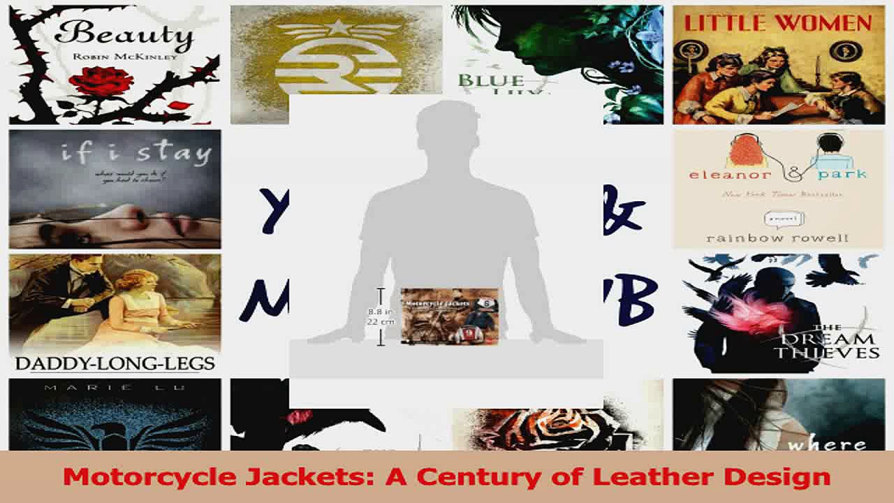 PDF Download  Motorcycle Jackets A Century of Leather Design PDF Full Ebook