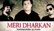 Rustam Fateh Ali | Meri Dharkan | Chalo Yeh Sochain