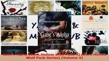 Read  Gabes Alpha Dark Hollow Wolf Pack 4 Dark Hollow Wolf Pack Series Volume 4 Ebook Online