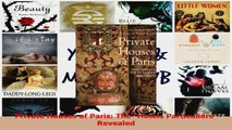 PDF Download  Private Houses of Paris The Hotels Particuliers Revealed PDF Online