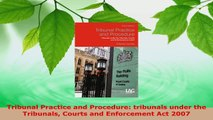 Read  Tribunal Practice and Procedure tribunals under the Tribunals Courts and Enforcement Act Ebook Free