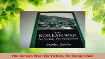 Read  The Korean War No Victors No Vanquished Ebook Online