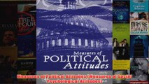 Measures of Political Attitudes Measures of Social Psychological Attitudes