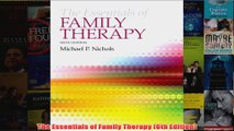 The Essentials of Family Therapy 6th Edition