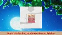 PDF Download  Bone Mechanics Handbook Second Edition Read Online