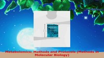 Read  Metabolomics Methods and Protocols Methods in Molecular Biology EBooks Online
