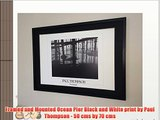 Framed and Mounted Ocean Pier Black and White print by Paul Thompson - 50 cms by 70 cms