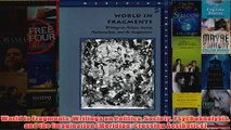 World in Fragments Writings on Politics Society Psychoanalysis and the Imagination