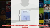 Psychoanalysis Class and Politics Encounters in the Clinical Setting